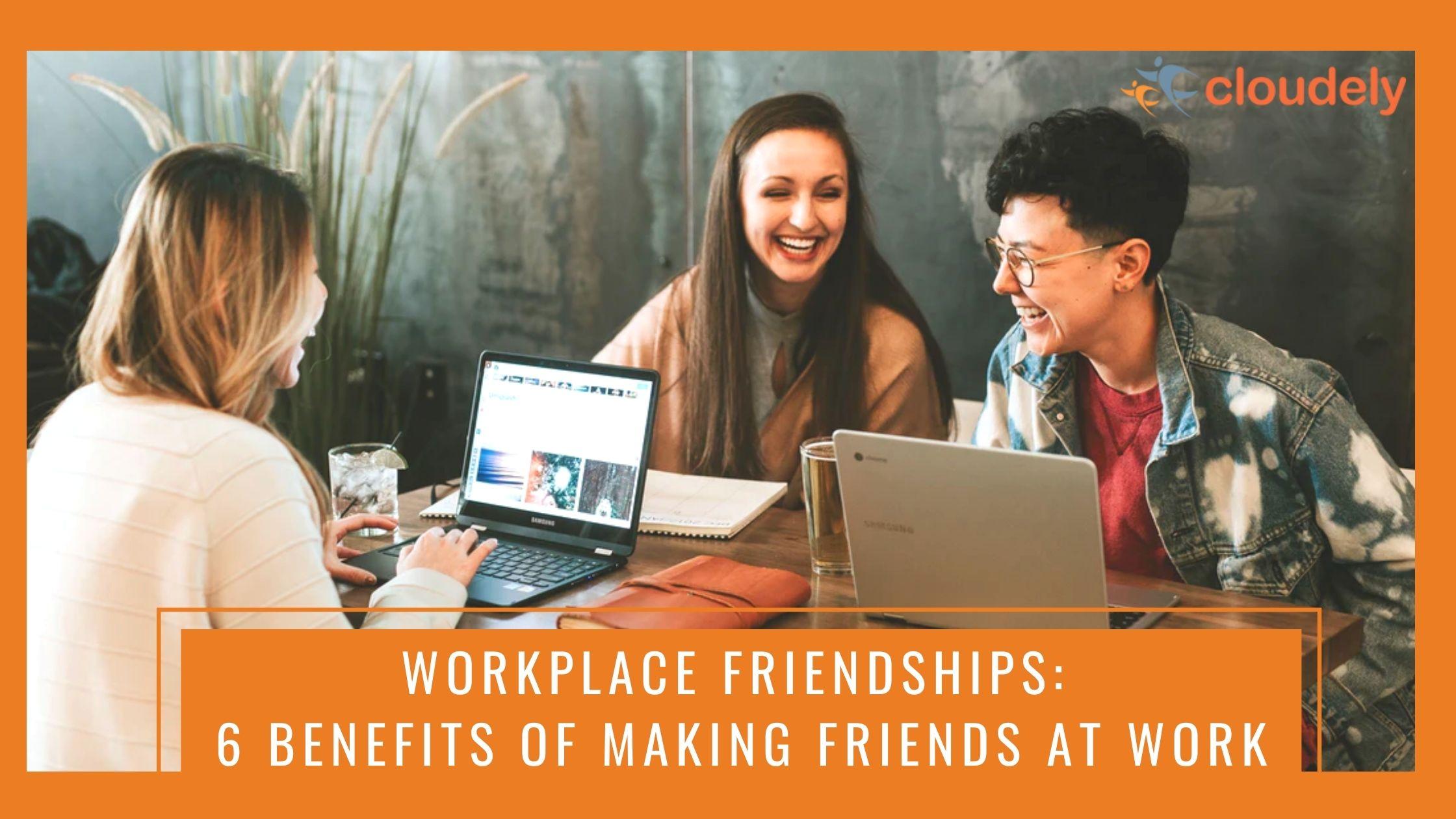 Workplace friendships banner